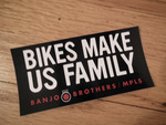 Bikes Make Us Family