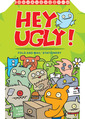 Hey Ugly! Fold & Mail