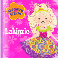 Groovy Girls Song - Lakinzie picture