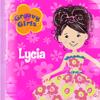 Groovy Girls Song - Lycia