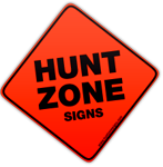 Hunt Zone Signs Product Catalog; 