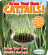 Grow Your Own Cattails