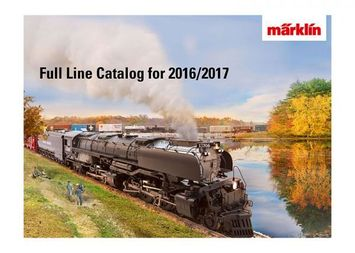 Marklin Full-line Catalog 2016/2017 picture