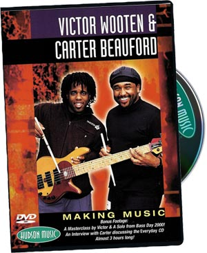 Victor Wooten & Carter Beauford: Making Music picture