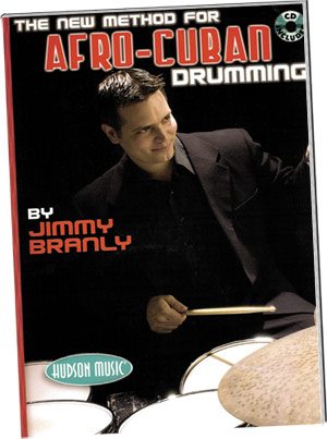 Jimmy Branley: The New Method for Afro Cuban Drumming picture