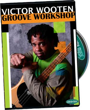 Victor Wooten: Groove Workshop picture