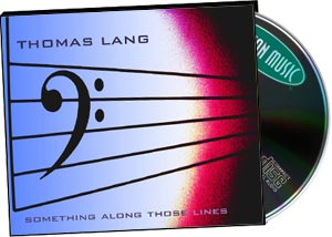 Thomas Lang: Something Along those Lines picture