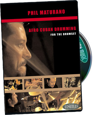 Phil Maturano: Afro Cuban Drumming for the Drumset picture