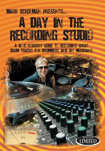 Mark Schulman: A Day in the Recording Studio picture