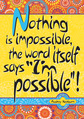 Nothing is Impossible Poster