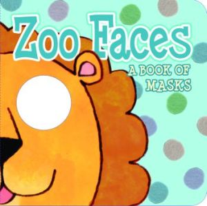 iBaby: Zoo Faces: A Book of Masks picture