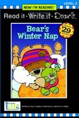 Now I'm Reading!™: Read it • Write it • Draw it!: Bear's Winter