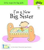 Now I'm Growing! I'm a New Big Sister