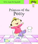 Now I'm Growing!&#8482; Princess of the Potty