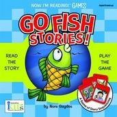 Now I'm Reading GAMES: Go Fish Stories!