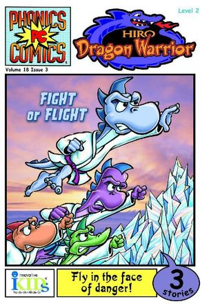 Phonics Comics™: Level 2: Hiro: Dragon Warrior: Fight or Flight