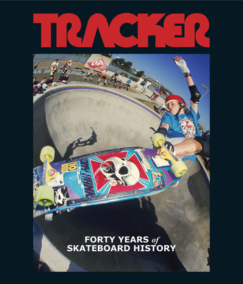 TRACKER - Forty Years of Skateboard History picture