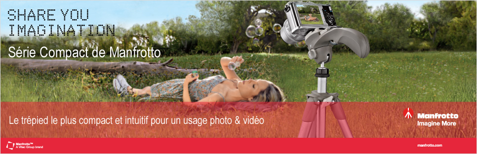 SHARE YOU IMAGINATION - Série Compact de Manfrotto