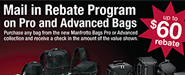 Rebate on Pro and Advanced Bags