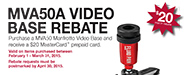 MVA50A Video Base Rebate