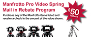 Manfrotto Pro Video Mail-in Rebate