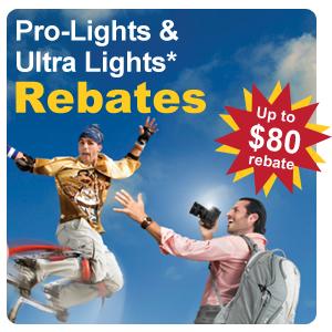 Rebates on select Pro-Light & Ultra-Light Models - Up to $80 back!