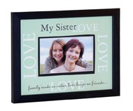 My Sister- Love Frame picture