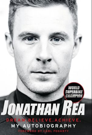 Jonathan Rea Dream.Beleive.Acheive. My Autobiography (Hardback) picture