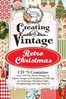 Creating with Retro Christmas CD #5