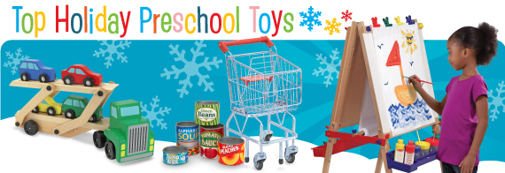 Top Holiday Preschool Toys