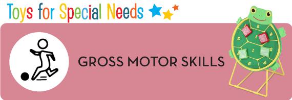 Gross Motor Skills