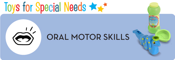 Oral Motor Skills
