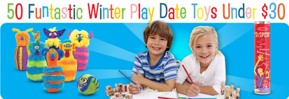 50 Funtastic Winter Play Date Toys Under $30